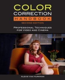 Color Correction Handbook : Professional Techniques for Video and Cinema, Mixed media product Book