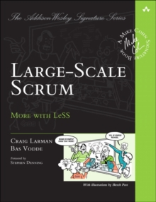 Large-Scale Scrum : More with LeSS, Paperback / softback Book