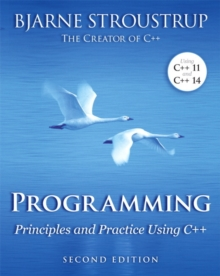 Programming : Principles and Practice Using C++, Paperback Book