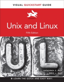 Unix and Linux : Visual QuickStart Guide, Paperback Book