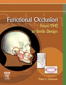Functional Occlusion : From TMJ to Smile Design, Hardback Book