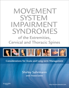 Movement System Impairment Syndromes of the Extremities, Cervical and Thoracic Spines, Hardback Book