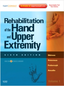 Rehabilitation of the Hand and Upper Extremity, 2-Volume Set : Expert Consult: Online and Print, Hardback Book