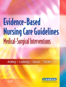 Evidence-Based Nursing Care Guidelines - E-Book : Medical-Surgical Interventions, EPUB eBook