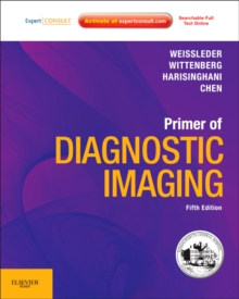 Primer of Diagnostic Imaging : Expert Consult - Online and Print, Paperback / softback Book