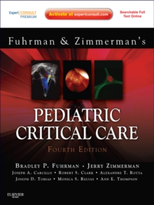Pediatric Critical Care E-Book : Expert Consult Premium Edition - Enhanced Online Features and Print, EPUB eBook