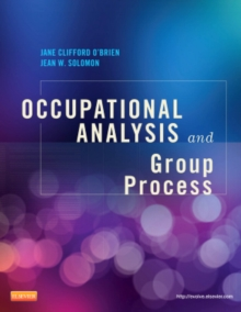 Occupational Analysis and Group Process, Paperback / softback Book