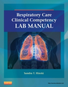 Respiratory Care Clinical Competency Lab Manual, Paperback / softback Book