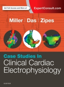 Case Studies in Clinical Cardiac Electrophysiology, Hardback Book