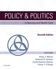 Policy & Politics in Nursing and Health Care, Paperback Book