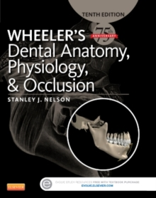 Wheeler's Dental Anatomy, Physiology and Occlusion, Hardback Book