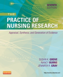 The Practice of Nursing Research - E-Book : Appraisal, Synthesis, and Generation of Evidence, EPUB eBook