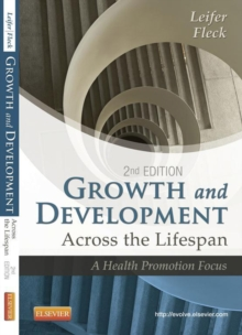 Growth and Development Across the Lifespan - E-Book : A Health Promotion Focus, EPUB eBook