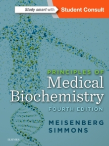 Principles of Medical Biochemistry, Paperback / softback Book