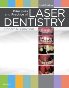 Principles and Practice of Laser Dentistry, Hardback Book