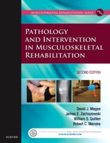 Pathology and Intervention in Musculoskeletal Rehabilitation, Hardback Book