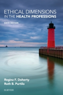 Ethical Dimensions in the Health Professions, Paperback / softback Book