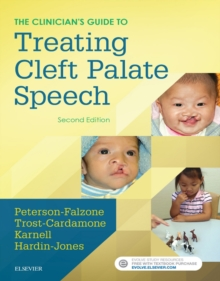 The Clinician's Guide to Treating Cleft Palate Speech - E-Book, EPUB eBook