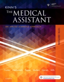 Kinn's The Medical Assistant : An Applied Learning Approach, Hardback Book