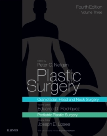 Plastic Surgery : Volume 3: Craniofacial, Head and Neck Surgery and Pediatric Plastic Surgery, Hardback Book