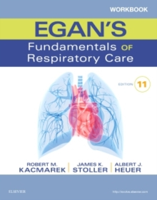 Workbook for Egan's Fundamentals of Respiratory Care, Paperback / softback Book