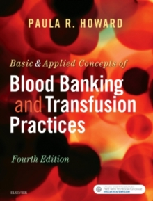 Basic & Applied Concepts of Blood Banking and Transfusion Practices, Paperback / softback Book