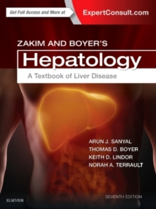 Zakim and Boyer's Hepatology : A Textbook of Liver Disease, Hardback Book
