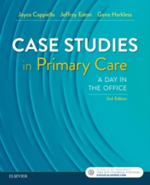 Case Studies in Primary Care : A Day in the Office, Paperback / softback Book