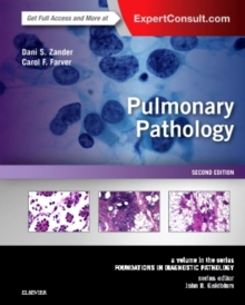 Pulmonary Pathology : A Volume in the Series: Foundations in Diagnostic Pathology, Hardback Book