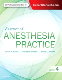 Essence of Anesthesia Practice, Paperback Book