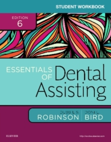 Student Workbook for Essentials of Dental Assisting, Paperback / softback Book