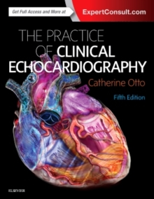 Practice of Clinical Echocardiography, Hardback Book