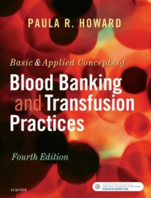 Basic & Applied Concepts of Blood Banking and Transfusion Practices - E-Book, EPUB eBook