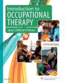 Introduction to Occupational Therapy, Paperback Book