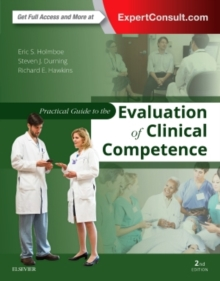 Practical Guide to the Evaluation of Clinical Competence, Paperback / softback Book