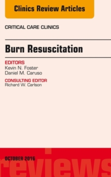 Burn Resuscitation, An Issue of Critical Care Clinics, E-Book, EPUB eBook