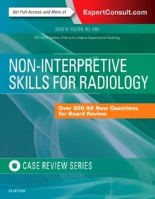 Non-Interpretive Skills for Radiology: Case Review, Paperback Book