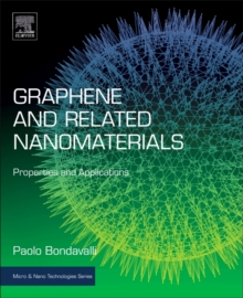 Graphene and Related Nanomaterials : Properties and Applications, Hardback Book