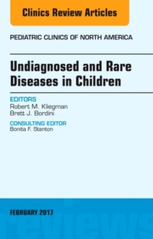 Undiagnosed and Rare Diseases in Children, An Issue of Pediatric Clinics of North America, Hardback Book