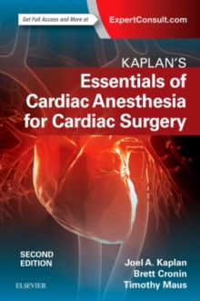 Kaplan's Essentials of Cardiac Anesthesia, Paperback / softback Book