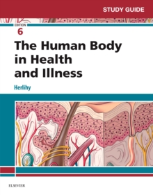 Study Guide for The Human Body in Health and Illness - E-Book, PDF eBook