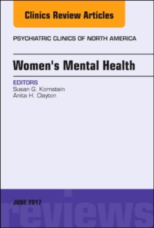 Women's Mental Health, An Issue of Psychiatric Clinics of North America, Hardback Book