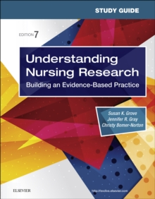 Study Guide for Understanding Nursing Research E-Book : Building an Evidence-Based Practice, EPUB eBook