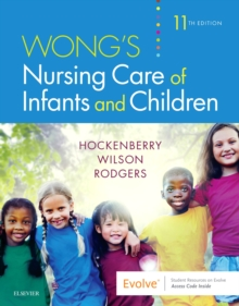 Wong's Nursing Care of Infants and Children, Paperback / softback Book