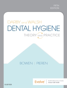 Darby and Walsh Dental Hygiene E-Book : Theory and Practice, EPUB eBook