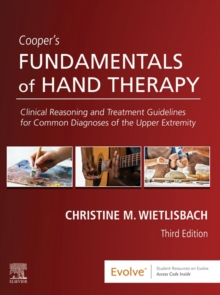 Cooper's Fundamentals of Hand Therapy E-Book : Clinical Reasoning and Treatment Guidelines for Common Diagnoses of the Upper Extremity, EPUB eBook