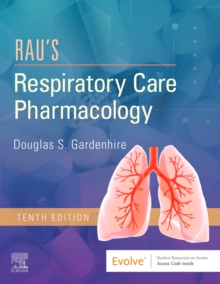 Rau's Respiratory Care Pharmacology, Paperback / softback Book