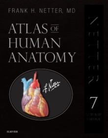 Atlas of Human Anatomy, Professional Edition : including NetterReference.com Access with Full Downloadable Image Bank, Hardback Book