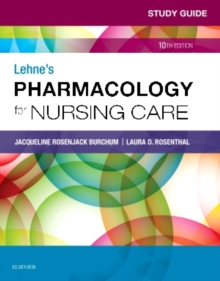 Study Guide for Lehne's Pharmacology for Nursing Care, Paperback Book