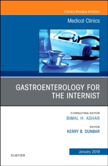 Gastroenterology for the Internist, An Issue of Medical Clinics of North America, Hardback Book